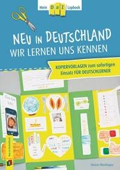 Neu in Deutschland - wir lernen uns kennen