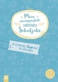"""Mein unvergesslich zauberhaftes Schuljahr """"live - love - teach"""""""