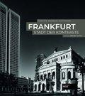 Frankfurt - Stadt der Kontraste