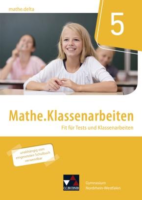 mathe.delta, Ausgabe Nordrhein-Westfalen: 5. Schuljahr, Mathe.Klassenarbeiten