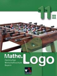 Mathe.Logo Wirtschaftsschule Bayern: 11/II. Schuljahr, Schülerbuch