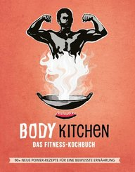 Body Kitchen - Das Fitness Kochbuch - Bd.3