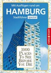 1000 Places To See Before You Die - Mit Ausflügen rund um Hamburg