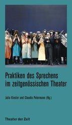 Praktiken des Sprechens im zeitgenössischen Theater