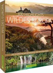 100 Highlights Wildes Europa