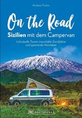 On the Road - Sizilien mit dem Campervan