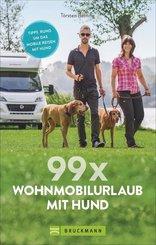 99 x Wohnmobilurlaub mit Hund