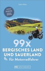 99 x Bergisches Land und Sauerland für Motorradfahrer