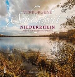 Verborgene Schönheit Niederrhein