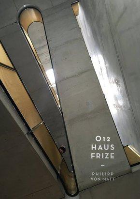 O12 Haus Frize