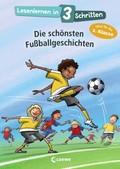 Lesenlernen in 3 Schritten - Die schönsten Fußballgeschichten