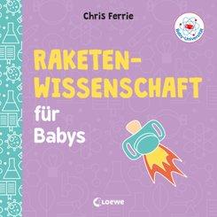 Baby-Universität - Raketenwissenschaft für Babys