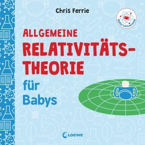 Baby-Universität - Allgemeine Relativitätstheorie für Babys