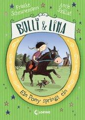 Bulli & Lina - Ein Pony springt ein