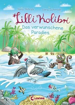 Lilli Kolibri - Das verwunschene Paradies