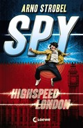 SPY - Highspeed London