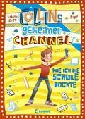 Collins geheimer Channel - Wie ich die Schule rockte