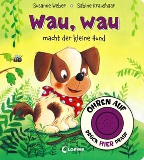Wau, wau macht der kleine Hund, m. Soundbutton