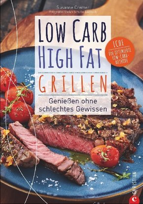 Low Carb High Fat Grillen
