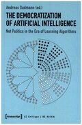 The Democratization of Artificial Intelligence