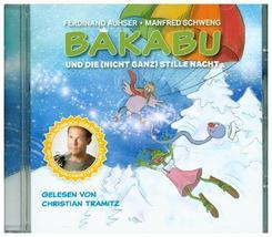 Bakabu und die (nicht ganz) Stille Nacht, 1 Audio-CD