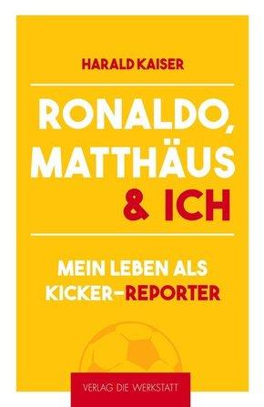Ronaldo, Matthäus & ich