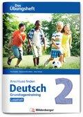 Anschluss finden Deutsch - Das Übungsheft / Grundlagentraining Klasse 2 - Leseheft