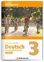 Anschluss finden Deutsch - Das Übungsheft / Grundlagentraining Klasse 3 - Leseheft