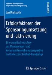 Erfolgsfaktoren der Sponsoringumsetzung und -aktivierung