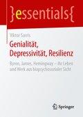 Genialität, Depressivität, Resilienz