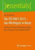 Die ISO 9001:2015 - das Wichtigste in Kürze