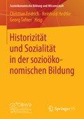 Historizität und Sozialität in der sozioökonomischen Bildung
