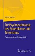 Zur Psychopathologie des Extremismus und Terrorismus