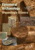 Ephemeral Archaeology