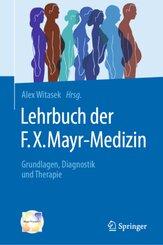 Lehrbuch der F.X. Mayr-Medizin