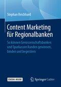 Content Marketing für Regionalbanken, m. 1 Buch, m. 1 E-Book