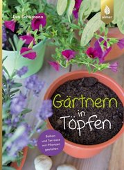 Gärtnern in Töpfen