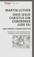Dass Jesus Christus ein geborener Jude sei