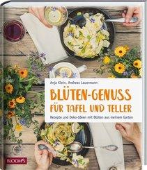 Blüten-Genuss für Tafel und Teller