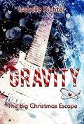 Gravity: The Big Christmas Escape