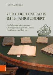 Zur Gerichtspraxis im 19. Jahrhundert; .