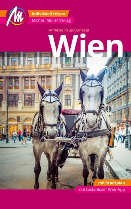 Wien MM-City Reiseführer Michael Müller Verlag, m. 1 Karte