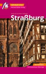 Straßburg MM-City Reiseführer Michael Müller Verlag, m. 1 Karte