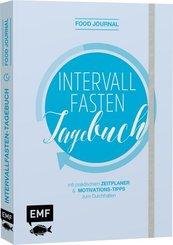 Food Journal - Das Intervallfasten-Tagebuch zum Eintragen