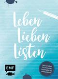Leben, Lieben, Listen