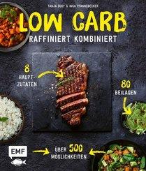 Low Carb - Raffiniert kombiniert