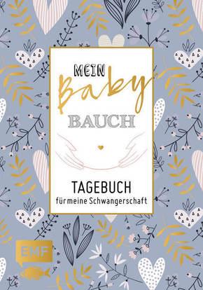 Mein Babybauch - Tagebuch für meine Schwangerschaft