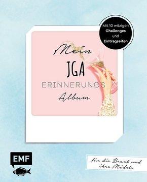 Mein JGA - Junggesellinnenabschieds-Album