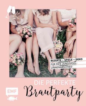 Die perfekte Brautparty
