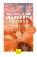 Schamanische Krankheitsdeutung, m. Audio-CD